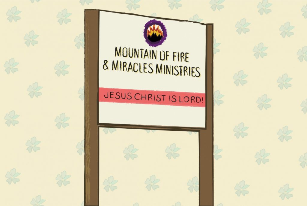 "Visual interpretation of the Mountain of Fire and Miracles Ministries sign that is in front of the church. The drawing was created on Adobe illustrator and the colours are warm. The background is a light yellow with faint blue flowers floating. The sign is brown with the Mountain of Fire and Miracles Ministries logo and name on it. Underneath the name in bold is the statement ""Jesus Christ is Lord."""